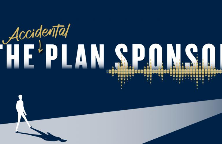 The Accidental Plan Sponsor Podcast