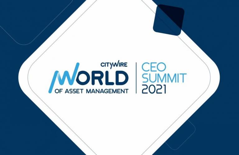 Citywire World of Asset Management CEO Summit 2021